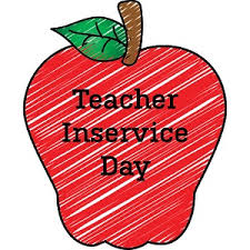 Inservice Day on Friday, February 15, 2019.  No School for Students.