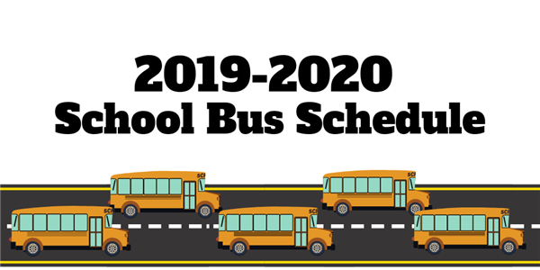 2019-2020 District Bus Schedule is now Available.  Please click here to view